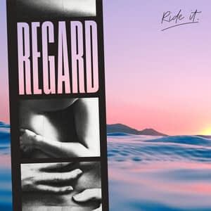 03. Regard - Ride It